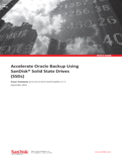 Accelerate Oracle Backup Using SanDisk Solid State Drives (SSDs)